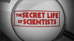 secret life of scientists